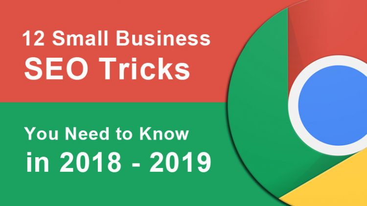 12 Small Business SEO Tricks You Need to Know in 2018