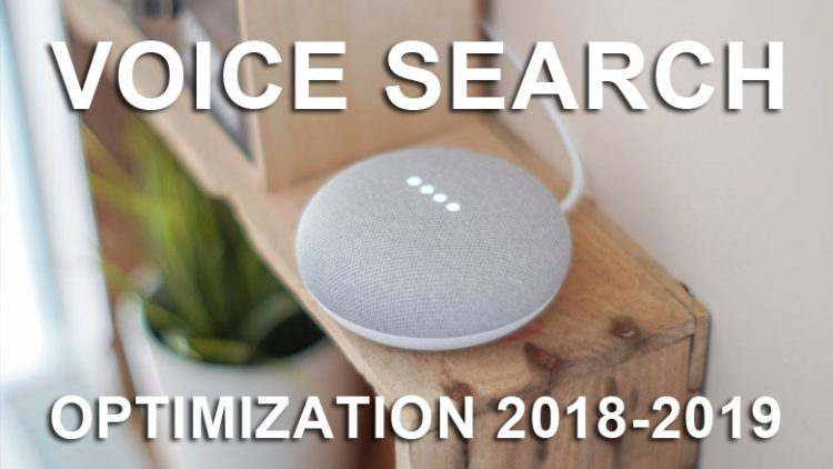 Voice Search Optimization 2018-2019
